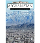 A Brief History of Afghanistan (Brief History Of... (Checkmark Books)) Cover Image