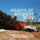 Visions on Alligator Alley: Ekphrastic story in verse Cover Image