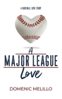 A Major League Love Cover Image