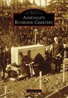 Asheville's Riverside Cemetery Cover Image