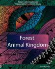 Adult Coloring Books: Forest Animal Kingdom: Stress Relief Coloring Book Cover Image