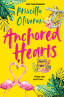 Anchored Hearts: An Entertaining Latinx Second Chance Romance (Keys to Love #2) Cover Image