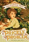 A Prickly Problem: Calpurnia Tate, Girl Vet Cover Image