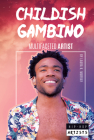 Childish Gambino: Multifaceted Artist (Hip-Hop Artists) Cover Image