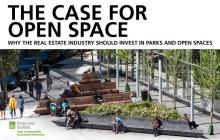The Case for Open Space: Why the Real Estate Industry Should Invest in Parks and Open Spaces Cover Image