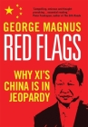 Red Flags: Why Xi's China Is in Jeopardy Cover Image