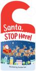 Santa Stop Here! Cover Image