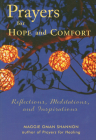 Prayers for Hope and Comfort: Reflections, Meditations, and Inspirations Cover Image