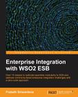 Enterprise Integration with Wso2 Esb Cover Image
