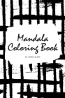 Mandala Coloring Book for Teens and Young Adults (6x9 Coloring Book / Activity Book) (Mandala Coloring Books #5) Cover Image