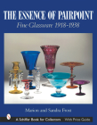 The Essence of Pairpoint: Fine Glassware 1918-1938 (Schiffer Book for Collectors) Cover Image