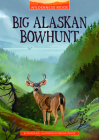 Big Alaskan Bowhunt Cover Image