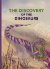 The Discovery of the Dinosaurs Cover Image