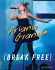 Ariana Grande: Break Free Cover Image