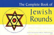 The Complete Book of Jewish Rounds: (turn It Around) Cover Image