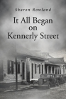 It All Began on Kennerly Street Cover Image