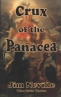 Crux of the Panacea: (Crux Series Book 3) Cover Image