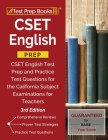 CSET English Prep: CSET English Test Prep and Practice Test Questions for the California Subject Examinations for Teachers [3rd Edition] Cover Image
