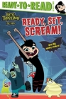 Ready, Set, Scream! (Hotel Transylvania: The Series) Cover Image