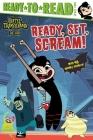Ready, Set, Scream! (Hotel Transylvania: The Series) Cover Image