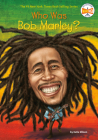 Who Was Bob Marley? (Who Was?) Cover Image