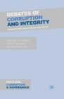 Debates of Corruption and Integrity: Perspectives from Europe and the US (Political Corruption and Governance) Cover Image