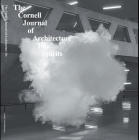 Cornell Journal of Architecture 10: Spirits Cover Image