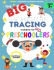 The BIG Line and Letter Tracing Workbook For Preschoolers: A Workbook Kids to Practice Pen Control, Line Tracing, Shapes the Alphabet, Word Structure Cover Image