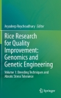 Rice Research for Quality Improvement: Genomics and Genetic Engineering: Volume 1: Breeding Techniques and Abiotic Stress Tolerance Cover Image