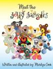 Meet the Jolly Jangles: A fun and interactive book for young readers Cover Image