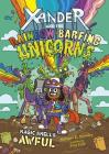 Magic Smells Awful (Xander and the Rainbow-Barfing Unicorns) Cover Image