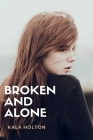 Broken & Alone Cover Image