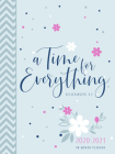 A Time for Everything 2021 Planner: 18 Month Ziparound Planner Cover Image