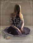 As Dead as It Gets (Bad Girls Don't Die #3) Cover Image
