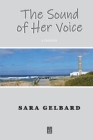 The Sound of Her Voice: A memoir Cover Image