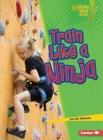 Train Like a Ninja Cover Image