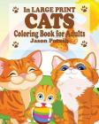 Cats Coloring Book for Adults ( In Large Print) Cover Image