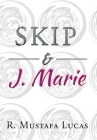Skip and J. Marie Cover Image