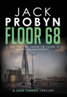 Floor 68: Jake Tanner #2 Cover Image