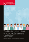 The Routledge Handbook of Public Health and the Community (Routledge International Handbooks) Cover Image
