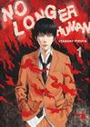 No Longer Human, Volume 1 Cover Image