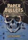 Paper Bullets: Airdropped Propaganda of the Second World War Cover Image