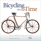 Bicycling Through Time: The Farren Collection Cover Image