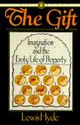 The Gift: Imagination and the Erotic Life of Property Cover Image