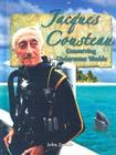 Jacques Cousteau: Conserving Underwater Worlds (In the Footsteps of Explorers) Cover Image