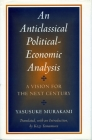 Anticlassical Political-Economic Analysis: A Vision for the Next Century Cover Image