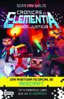 Cranicas de Elementia 1. Misian Justicia Cover Image