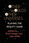 Other Worlds, Other Universes: Playing the Reality Game Cover Image
