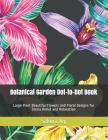 Botanical Garden Dot-to-Dot Book: Large Print Beautiful Flowers and Floral Designs for Stress Relief and Relaxation Cover Image