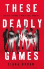 These Deadly Games Cover Image